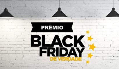 Black Friday de Verdade: Concorra a prêmios e conheça as melhores lojas para economizar!