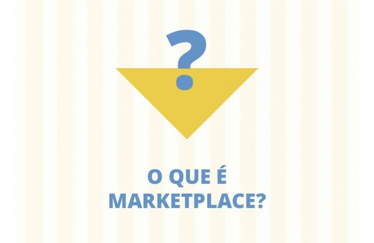 Marketplace: o que é e como funciona?